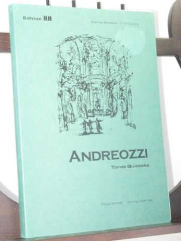 Andreozzi G - Three Quintets for Flute (Oboe) and String Quartet